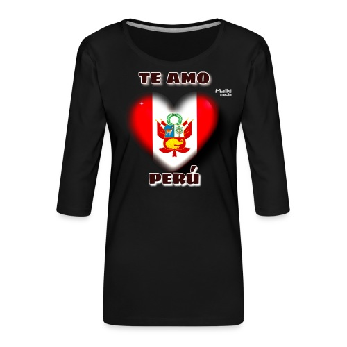Te Amo Peru Corazon - T-shirt Premium manches 3/4 Femme