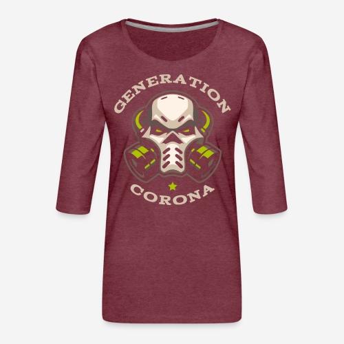 corona generation covid - Frauen Premium 3/4-Arm Shirt