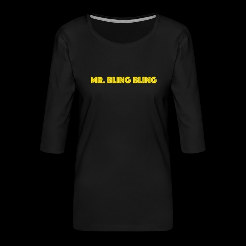 bling bling - Frauen Premium 3/4-Arm Shirt