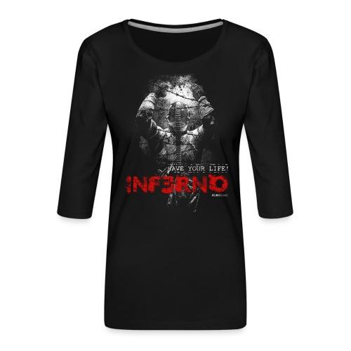 INFERNO   SAVE YOUR LIFE - Frauen Premium 3/4-Arm Shirt