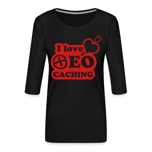 I love Geocaching - 1color - 2011 - Frauen Premium 3/4-Arm Shirt