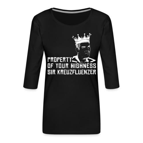Property of your Highness WHITE - Frauen Premium 3/4-Arm Shirt