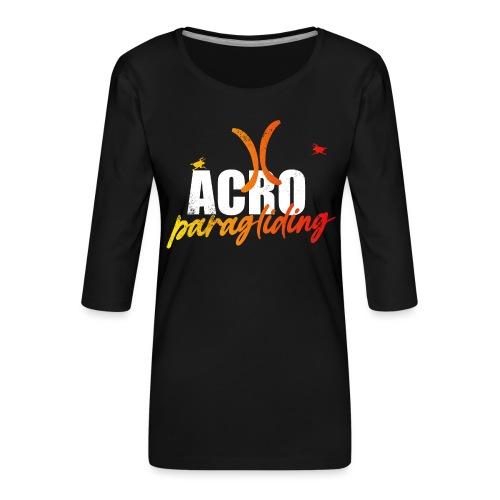 Acro Paragliding - Frauen Premium 3/4-Arm Shirt