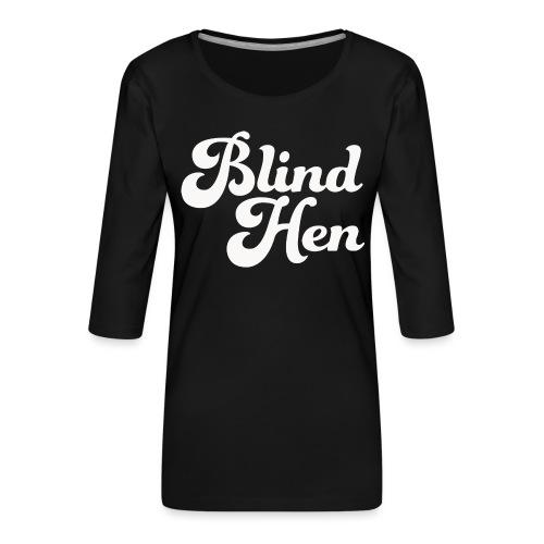 Blind Hen - Logo T-shirt, slim fit, black - Women's Premium 3/4-Sleeve T-Shirt