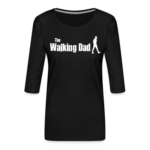 the walking dad white text on black - Women's Premium 3/4-Sleeve T-Shirt