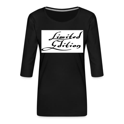 Limited edition - Naisten premium 3/4-hihainen paita