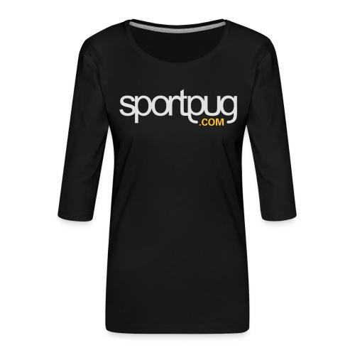 SportPug.com - Naisten premium 3/4-hihainen paita