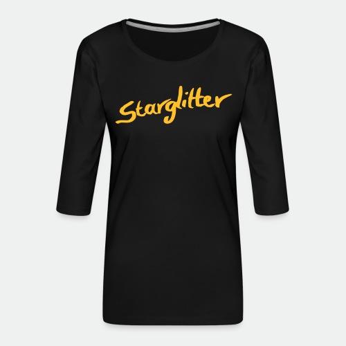 Starglitter - Lettering - Women's Premium 3/4-Sleeve T-Shirt