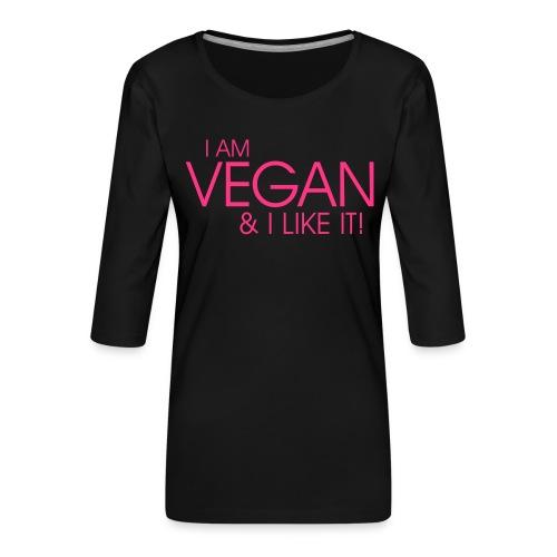 I am vegan and I like it - Frauen Premium 3/4-Arm Shirt