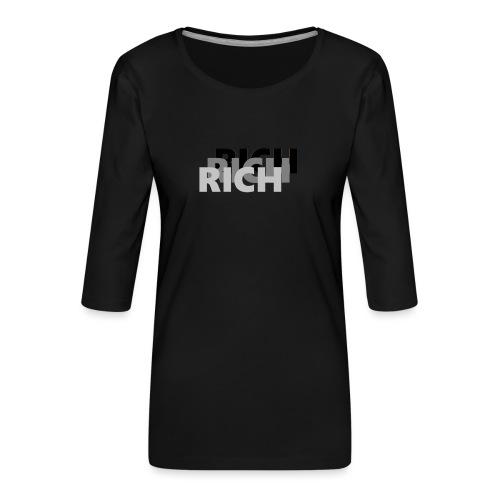 RICH RICH RICH - Vrouwen premium shirt 3/4-mouw