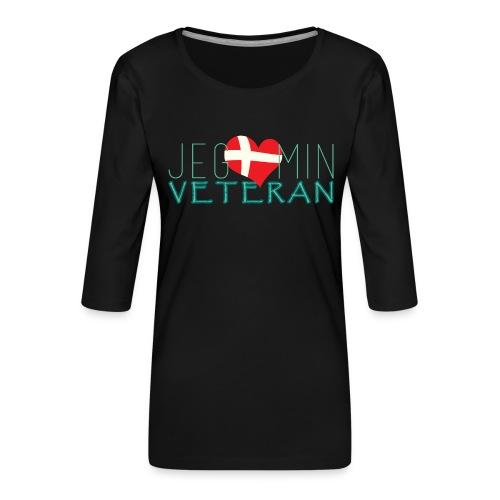 Jeg Elsker Min Veteran - Dame Premium shirt med 3/4-ærmer
