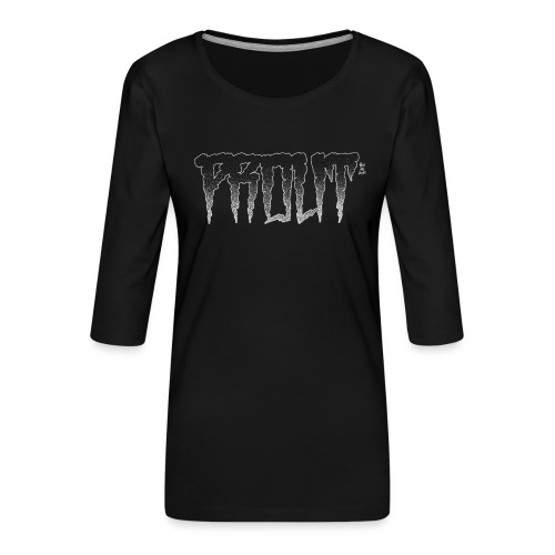 Horror PROUT - white - Women's Premium 3/4-Sleeve T-Shirt