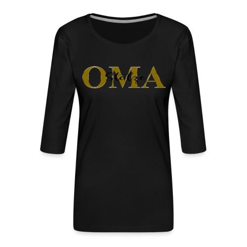 Stolze Oma Geschenk Muttertag - Frauen Premium 3/4-Arm Shirt