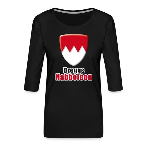 tshirt_franken_dreggsnaboleon_ohne_frank - Frauen Premium 3/4-Arm Shirt