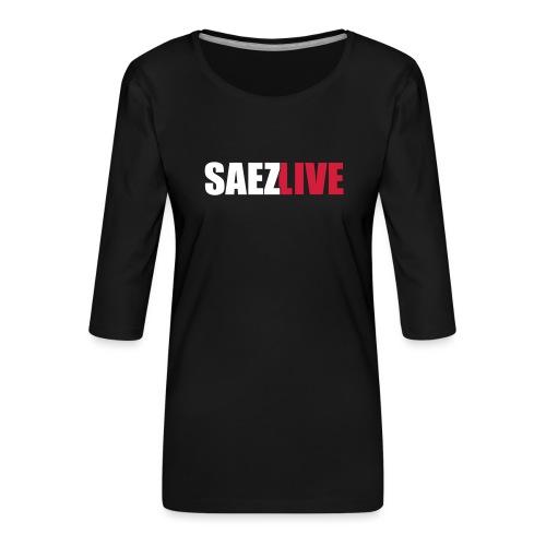 SaezLive (version light) - T-shirt Premium manches 3/4 Femme