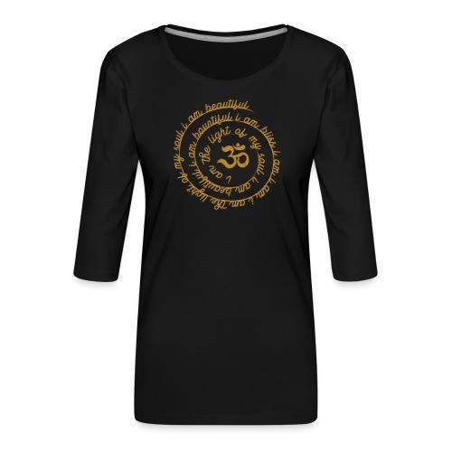 Yoga Mantra Fashion I am the light of my soul - Frauen Premium 3/4-Arm Shirt