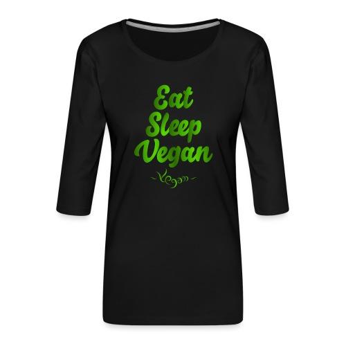 Eat Sleep Vegan - Naisten premium 3/4-hihainen paita