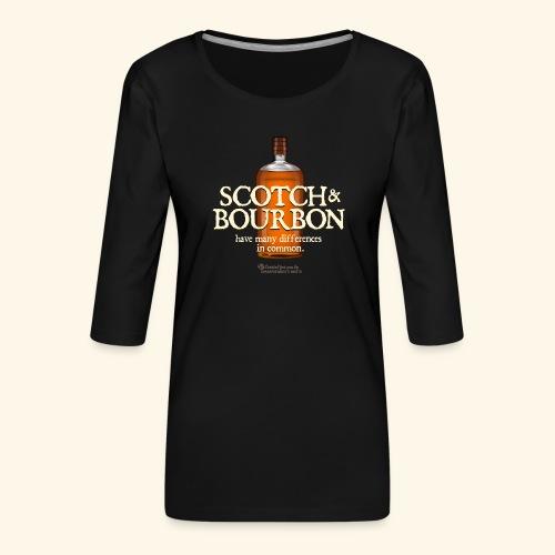 Whisky Spruch Scotch & Bourbon - Frauen Premium 3/4-Arm Shirt