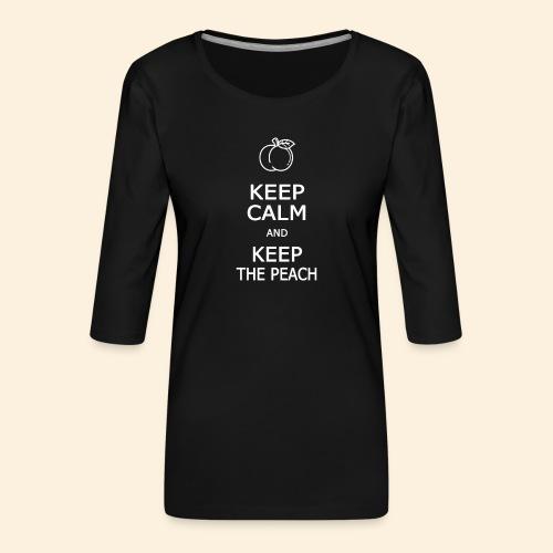 Keep calm and keep the peach - T-shirt Premium manches 3/4 Femme
