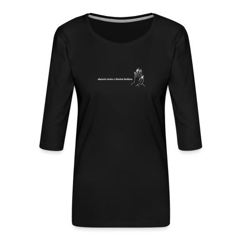 Stammi vicino - Maglietta da donna premium con manica a 3/4