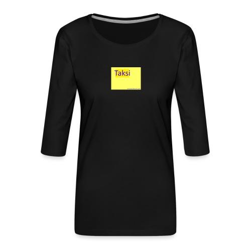 taksifoorumi - Naisten premium 3/4-hihainen paita