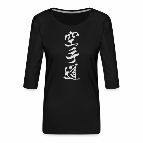 Karatedo Kanji Neu 空手道 - Frauen Premium 3/4-Arm Shirt