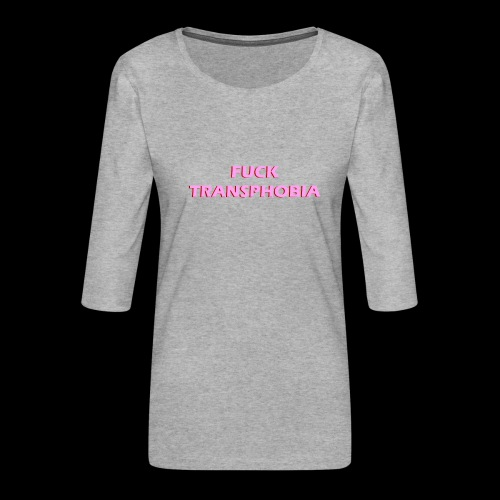 fuck transphobia - Koszulka damska Premium z rękawem 3/4
