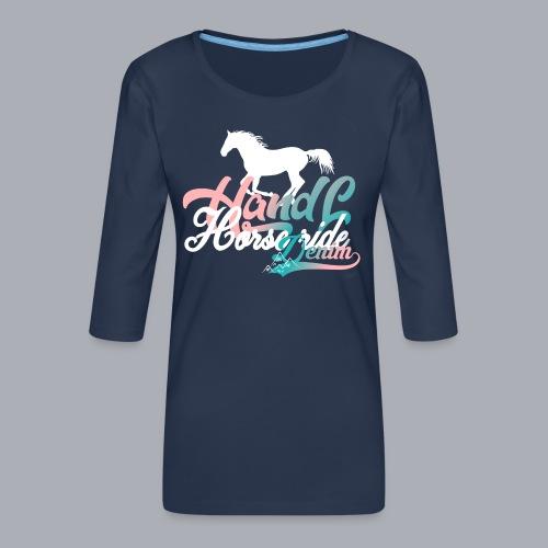 H&L Denim Horse-Ride - T-shirt Premium manches 3/4 Femme