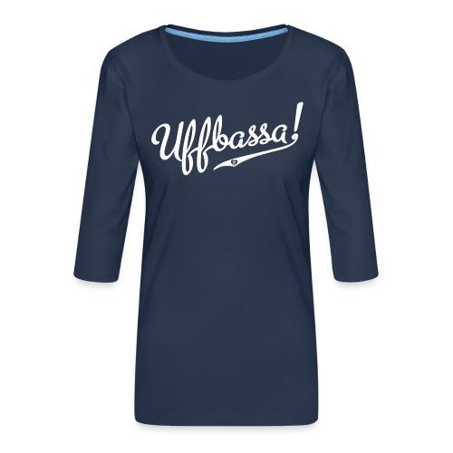Uffbassa - Frauen Premium 3/4-Arm Shirt