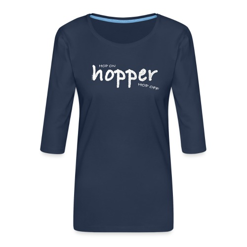 Hoppers Hop On and Off (white) - Camiseta premium de manga 3/4 para mujer