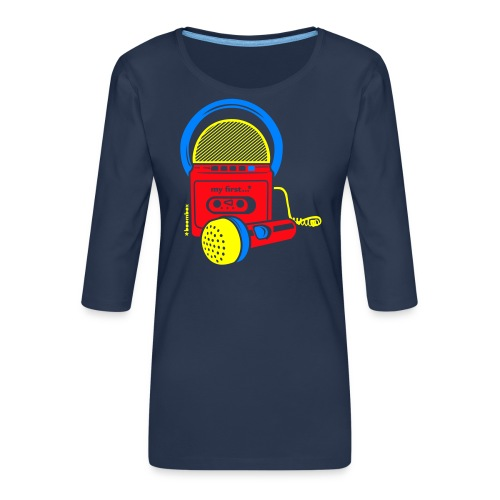My first Boombox - Vrouwen premium shirt 3/4-mouw