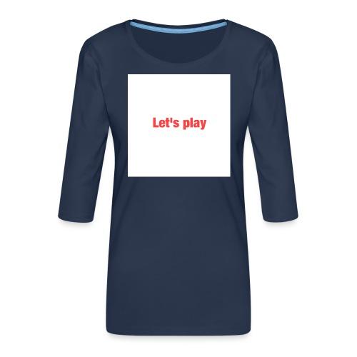 Let's play - Women's Premium 3/4-Sleeve T-Shirt