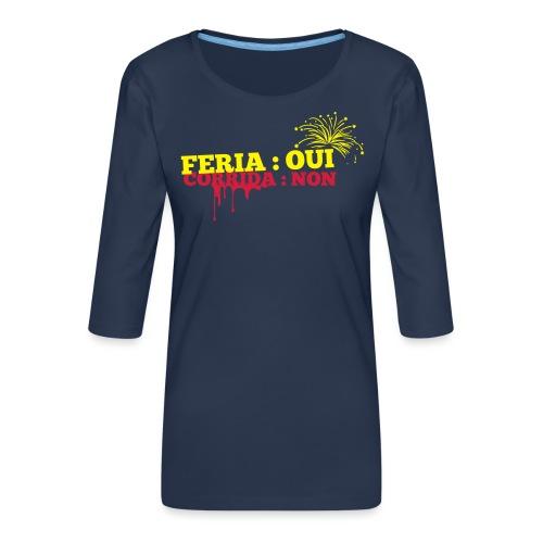 feria - T-shirt Premium manches 3/4 Femme