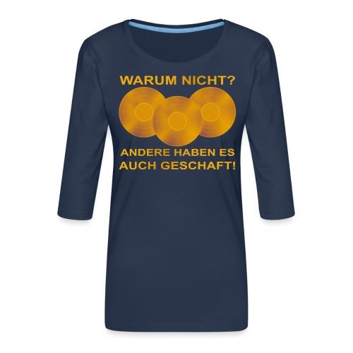 Goldene Schallplatte - Frauen Premium 3/4-Arm Shirt
