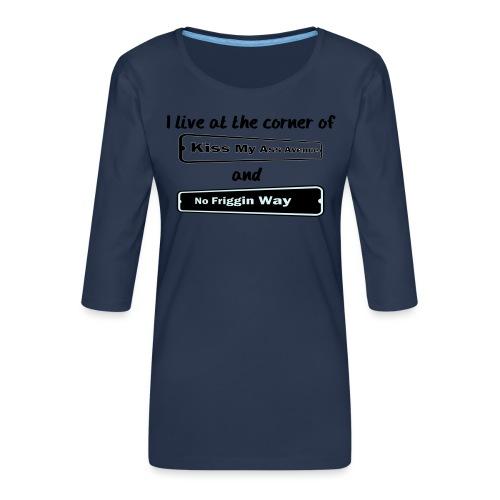 I_LIVE_AT_THE_CORNER_CUT_-2- - Women's Premium 3/4-Sleeve T-Shirt