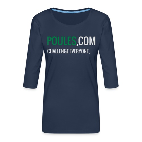 Challenge Everyone - Vrouwen premium shirt 3/4-mouw