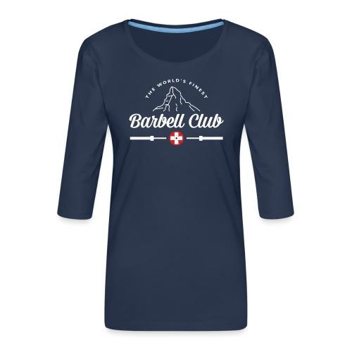 The world's finest Barbell Club - Frauen Premium 3/4-Arm Shirt