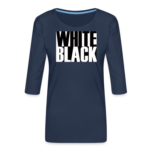White, Black T-shirt - Vrouwen premium shirt 3/4-mouw
