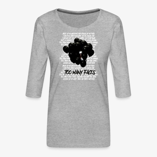 Too many faces (NF) - Women's Premium 3/4-Sleeve T-Shirt