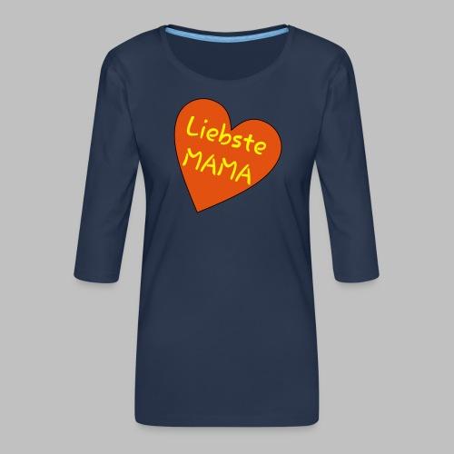 Liebste Mama - Auf Herz ♥ - Frauen Premium 3/4-Arm Shirt
