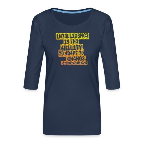 Stephen Hawking - Intelligence - Women's Premium 3/4-Sleeve T-Shirt