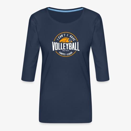je peux pas j ai volley - T-shirt Premium manches 3/4 Femme
