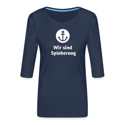 Wir sind Spiekeroog Logo weiss - Frauen Premium 3/4-Arm Shirt