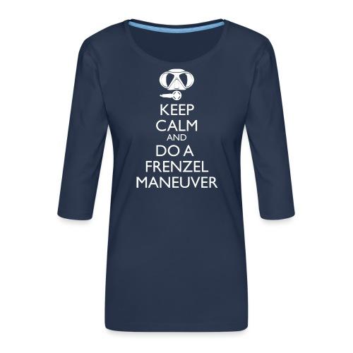 Keep calm and Frenzel - Frauen Premium 3/4-Arm Shirt