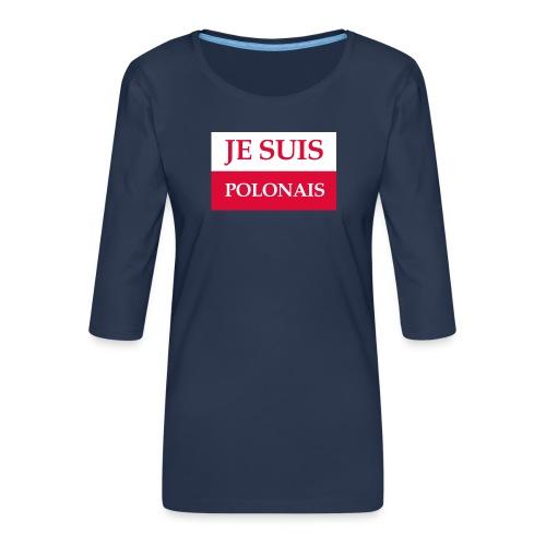 Je suis Polonais - Koszulka damska Premium z rękawem 3/4