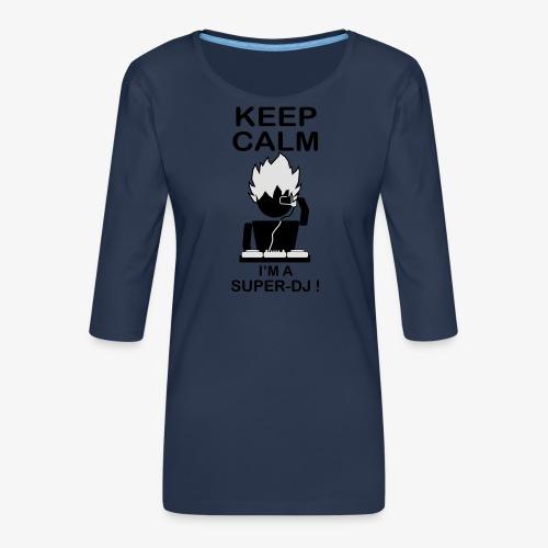 KEEP CALM SUPER DJ B&W - T-shirt Premium manches 3/4 Femme