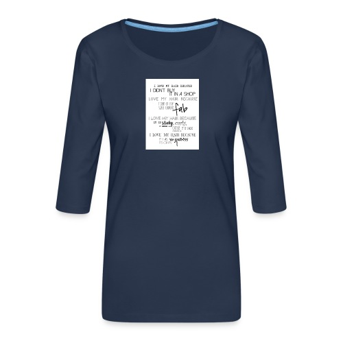 I LOVE MY HAIR - Women's Premium 3/4-Sleeve T-Shirt