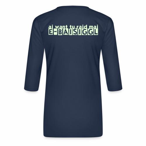 E-BAISIGGL (Pedelec-Edition) - Frauen Premium 3/4-Arm Shirt