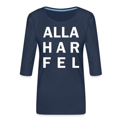 Alla har fel - Premium-T-shirt med 3/4-ärm dam