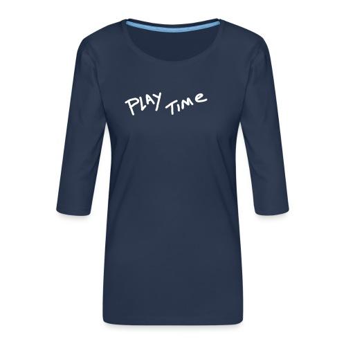 Play Time Tshirt - Women's Premium 3/4-Sleeve T-Shirt